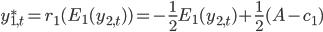 y^*_{1,t} = r_1(E_1(y_{2,t})) = -\frac{1}{2}E_1(y_{2,t}) + \frac{1}{2}(A-c_1)