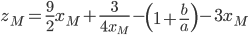 z_M = \frac{9}{2} x_M + \frac{3}{4 x_M} - \left( 1+\frac{b}{a} \right) - 3 x_M