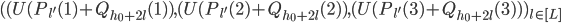 ( (U(P_{l'}(1)+Q_{h_0+2l}(1) ), (U(P_{l'}(2)+Q_{h_0+2l}(2) ), (U(P_{l'}(3)+Q_{h_0+2l}(3) ) )_{l \in [L]}