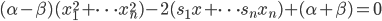 (\alpha-\beta)(x_1^2+\cdots x_n^2) - 2(s_1x+\cdots s_n x_n) + (\alpha+\beta)=0