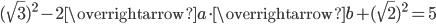 (\sqrt{3})^2-2\overrightarrow{a} \cdot\overrightarrow{b}+(\sqrt{2})^2=5