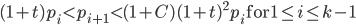 (1+t)p_i < p_{i+1} < (1+C)(1+t)^2p_i \quad \text{for} \quad 1 \leq i \leq k-1