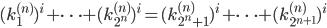 (k_1^{(n)})^i+\cdots +(k_{2^n}^{(n)})^i = (k_{2^n+1}^{(n)})^i+\cdots +(k_{2^{n+1}}^{(n)})^i