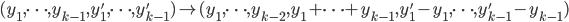 (y_1, \dots, y_{k-1}, y_1', \dots, y_{k-1}') \mapsto (y_1, \dots, y_{k-2}, y_1+\cdots +y_{k-1}, y_1'-y_1, \dots, y_{k-1}'-y_{k-1})
