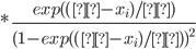 *\displaystyle\frac{exp((μ-x_i)/λ)}{(1-exp((μ-x_i)/λ) )^2}