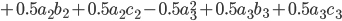 + 0.5a_2 b_2 + 0.5a_2 c_2 - 0.5a_3 ^2 +0.5a_3 b_3 + 0.5a_3 c_3