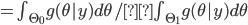 = \int_{\Theta_0}g(\theta | y)d\theta /\int_{\Theta_1}g(\theta | y) d\theta