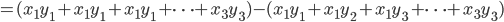 =(x_{1}y_{1}+x_{1}y_{1}+x_{1}y_{1} + \cdots +x_{3}y_{3})-(x_{1}y_{1}+x_{1}y_{2}+x_{1}y_{3} + \cdots +x_{3}y_{3})