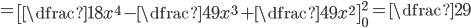 =\begin{bmatrix}\dfrac{1}{8}x^4-\dfrac{4}{9}x^3+\dfrac{4}{9}x^2\end{bmatrix}^2_{0}=\dfrac{2}{9}