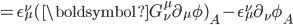 =\epsilon^\nu_\mu(\boldsymbol G^\mu_\nu \partial_\mu\phi)_A-\epsilon^\nu_\mu\partial_\nu\phi_A