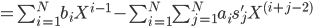 =\sum_{i=1}^N b_i X^{i-1} - \sum_{i=1}^N \sum_{j=1}^N a_i s'_j X^{(i+j-2)}