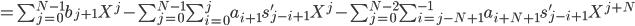 =\sum_{j=0}^{N-1} b_{j+1} X^j - \sum_{j=0}^{N-1} \sum_{i=0}^{j} a_{i+1} s'_{j-i+1} X^j - \sum_{j=0}^{N-2} \sum_{i=j-N+1}^{-1} a_{i+N+1} s'_{j-i+1} X^{j+N}