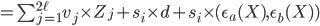 =\sum_{j=1}^{2 \ell} v_j \times Z_j+s_i \times d + s_i \times (\epsilon_a(X),\epsilon_b(X))