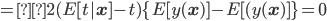=2(E[t| {\bf x} ] -t) \{E[ y({\bf x})] - E[(y({\bf x})] \} = 0