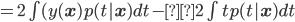 =2 \int (y({\bf x})p(t|{\bf x})dt -2 \int t p(t|{\bf x})dt