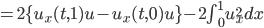 =2\{u_x(t,1) u-u_x(t,0)u\} - 2\int_0^1 u_x^2 dx