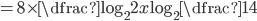 =8\times\dfrac{\log_2 2x}{\log_2{\dfrac{1}{4}}}