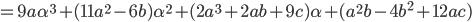 =9a\alpha^3+(11a^2-6b)\alpha^2+(2a^3+2ab+9c)\alpha+(a^2 b-4b^2+12ac)