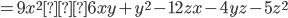 =9x^{2}+6xy+y^{2}-12zx-4yz-5z^{2}