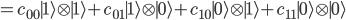 =c_{00}{\mid 1\rangle}\otimes{\mid 1\rangle}+c_{01}{\mid 1\rangle}\otimes{\mid 0\rangle}+c_{10}{\mid 0\rangle}\otimes{\mid 1\rangle}+c_{11}{\mid 0\rangle}\otimes{\mid 0\rangle}