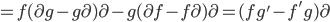 =f(\partial g-g\partial)\partial-g(\partial f-f\partial )\partial=(fg'-f'g)\partial