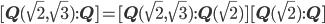 [{\mathbf Q}(\sqrt{2},\sqrt{3}):{\mathbf Q}]=[{\mathbf Q}(\sqrt{2},\sqrt{3}):{\mathbf Q}(\sqrt{2})][{\mathbf Q}(\sqrt{2}):{\mathbf Q}]