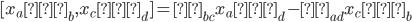 [x_a ∂_b,x_c ∂_d] =δ_{bc}x_a ∂_d-δ_{ad}x_c ∂_b