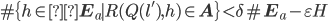 \#\{h \in \mathbf{E}_a \mid R(Q(l'), h) \in \mathbf{A}\} < \delta \#\mathbf{E}_a-\varepsilon H
