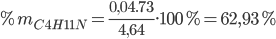 \% {m_{C4H11N}} = {{0,04.73} \over {4,64}}.100\% = 62,93\%