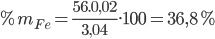 \% {m_{Fe}} = {{56.0,02} \over {3,04}}.100 = 36,8\%