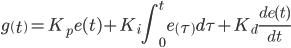 \[{g\left(t\right)=K}_pe(t)+K_i\int^t_0{e\left(\tau \right)d\tau }+K_d\frac{de(t)}{dt}\]