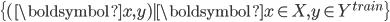 \{(\boldsymbol{x}, y) | \boldsymbol{x} \in X, y \in Y^{train} \}