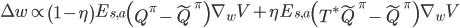 \Delta w \propto \left( 1 - \eta \right) E_{s,a} \left(Q^\pi-\tilde{Q}^\pi\right)\nabla_w V + \eta E_{s,a} \left(T^*\tilde{Q}^\pi-\tilde{Q}^\pi\right) \nabla_w V