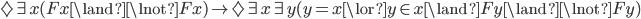 \Diamond\exists x(Fx\land\lnot Fx) \rightarrow\Diamond\exists x\exists y(y=x\lor y\in x \land Fy\land \lnot Fy)