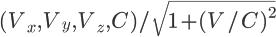 \Large (V_x, V_y, V_z, C)/\sqrt{1+(V/C)^2}