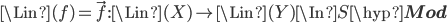 \Lin(f) = \vec{f} :\Lin(X) \to \Lin(Y)\In S\hyp{\bf Mod}