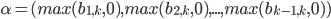 \alpha = (max(b_{1,k},0),max(b_{2,k},0),...,max(b_{k-1,k},0))