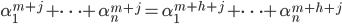 \alpha _ 1 ^ {m+j} + \cdots + \alpha _ n ^ {m+j} = \alpha _ 1 ^ {m+h+j} + \cdots + \alpha _ n ^ {m+h+j}