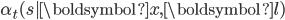 \alpha_t(s|\boldsymbol{x},\boldsymbol{l})
