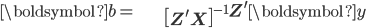 \begin{align*} \boldsymbol{b}= & \left[\mathbf{Z}^{\prime}\mathbf{X}\right]^{-1}\mathbf{Z}^{\prime}\boldsymbol{y}\end{align*}