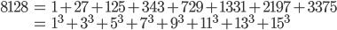 \begin{align*} 8128&=1+27+125+343+729+1331+2197+3375\\ &=1^3+3^3+5^3+7^3+9^3+11^3+13^3+15^3 \end{align*}