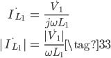 \begin{align}     \dot{I_{L_1}} &= \frac{\dot{V_1}}{j \omega L_1} \\     |\dot{I_{L_1}}| &= \frac{|\dot{V_1}|}{\omega L_1} \tag{33} \end{align}