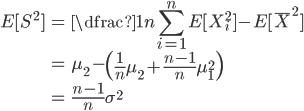\begin{align}  E[ S^2]&=\dfrac{1}{n}\displaystyle \sum_{i=1}^n E[  X_i ^2]- E[ \bar{ X}^2]\\ &= \mu_2 -\left( \frac{1}{n} \mu_2 + \frac{n-1}{n} \mu_1^2\right)\\ &= \frac{n-1}{n} \sigma^2 \end{align}