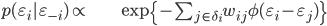 \begin{align} p(\varepsilon_{i}|\varepsilon_{-i})\propto & \exp\left\{ -\sum_{j\in\delta_{i}}w_{ij}\phi(\varepsilon_{i}-\varepsilon_{j})\right\} \end{align}