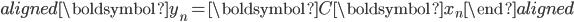 \begin{aligned}\boldsymbol{y}_n=\boldsymbol{C}\boldsymbol{x}_n\end{aligned}