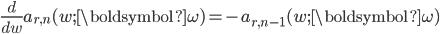 \begin{eqnarray*}\displaystyle \frac{d}{dw}a_{r,n}(w;{\boldsymbol{\omega}})=-a_{r,n-1}(w;{\boldsymbol{\omega}})\end{eqnarray*}