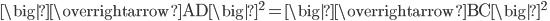 \big|\overrightarrow{\mathrm{AD} } \big|^2=\big|\overrightarrow{\mathrm{BC} } \big|^2 \;