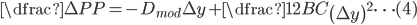 \dfrac {\Delta P}{P}=-D_{mod}\Delta y+\dfrac {1}{2}BC\left( \Delta y\right) ^{2} \cdots (4)