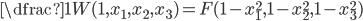 \dfrac{1}{W(1,x_1,x_2,x_3)} = F(1-x_1^2 , 1-x_2^2 , 1-x_3^2)