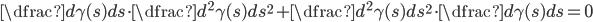 \dfrac{d\gamma(s)}{ds}\cdot \dfrac{d^2\gamma(s)}{ds^2}+\dfrac{d^2\gamma(s)}{ds^2}\cdot\dfrac{d\gamma(s)}{ds}=0